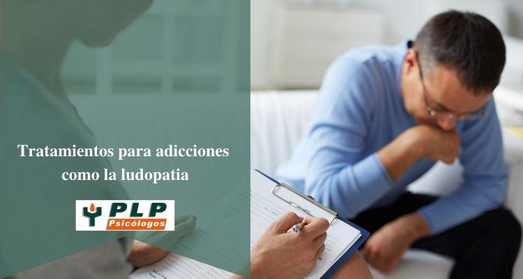 Tratamiento para adicciones como la ludopatia